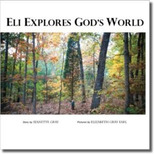 Eli Explores God's World