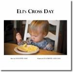 Eli's Cross Day